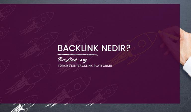 Backlink Nedir Nereden Alınır?