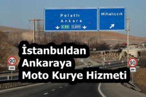 İstanbuldan Ankaraya Moto Kurye Hizmeti