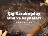 Cig-Karabugday-Unu-ve-Faydalari