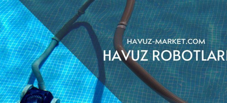 Havuz Robotları En Kaliteli Ürünler